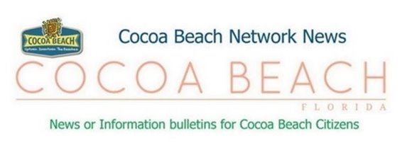 Cocoa Beach Network News - News of Information bulletins for Cocoa Beach Citizens