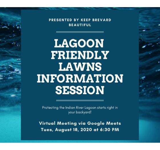 Lagoon Friendly Lawns Information Session Flyer. Content on Page