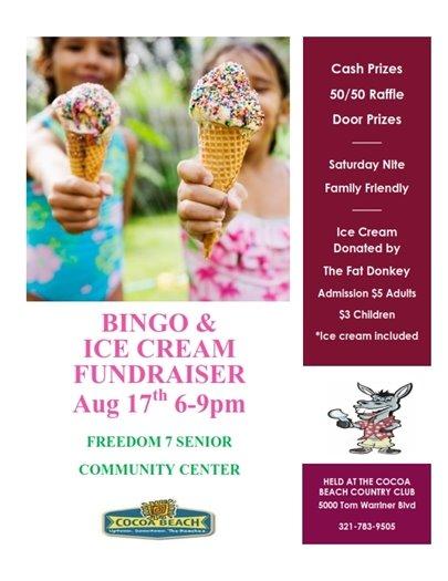 Freedom 7 Senior Center fundraiser- ice cream and bingo Aug 17- 6-9pm CBCC