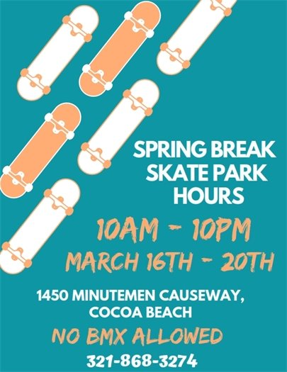 Spring Break hours at Skate Park 10am-10pm March 16-20