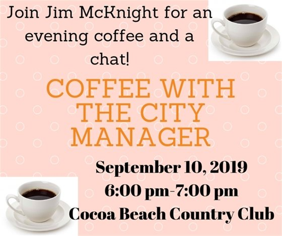 Evening coffee with the City Manager- Sept 10- 6:00pm-7:00pm