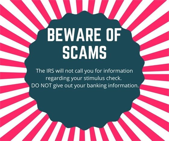 Do not give our banking information-the IRS will not call you.