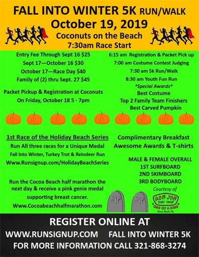 Fall into winter 5K Oct. 19 7:30 start Coconuts