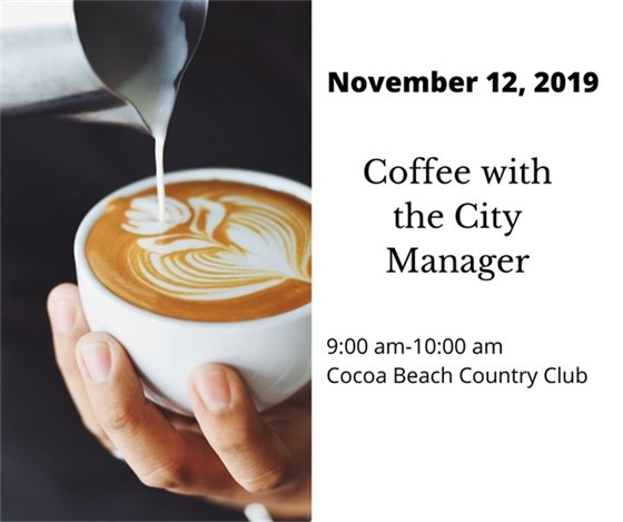 Coffee with City Manager, Nov. 12 CBCC 9-10am