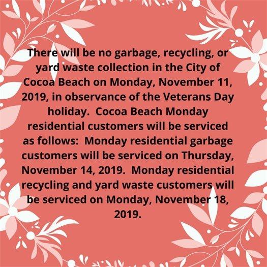 Waste management Veterans day schedule- no service on Nov.11