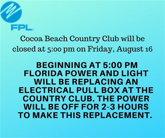 CBCC  Closed August 16 for FPL repairs
