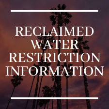 Reclaimed water restrictions information News Flash graphic