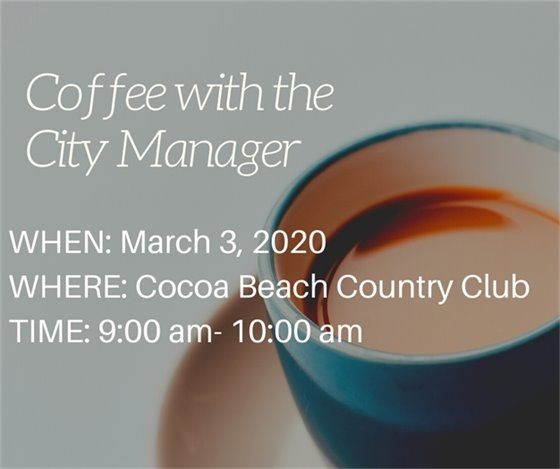 Coffee with the City Manager- March 3 CBCC