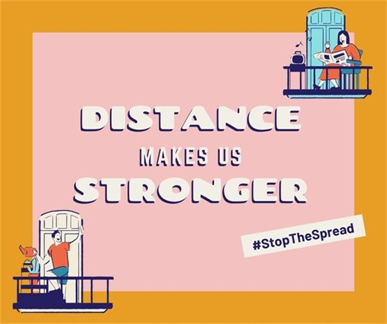 Distance makes us stronger-Stop the spread